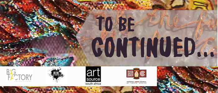 To be continued… | Group Show